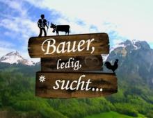 Bauer, ledig, sucht… | Show Opener